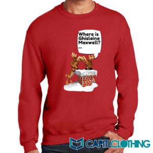 Free Ghislaine Christmas Sweatshirt On Sale