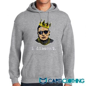 I Dissent Ruth Bader Ginsburg Hoodie On Sale