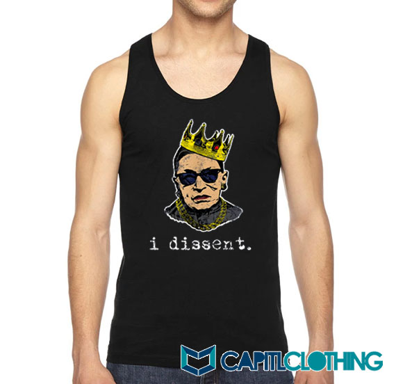 I Dissent Ruth Bader Ginsburg Tank Top On Sale
