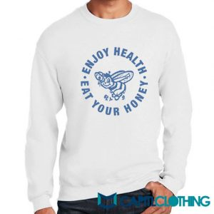Enjoy Health Eat Your Honey Sweatshirt