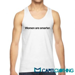 Harry Styles Women Are Smarter Tank Top