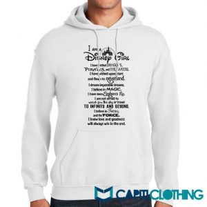 I'm A Disney Girl Quotes Hoodie