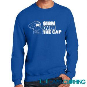 18 Million Over The Cap Tampa Bay Sweatshirt