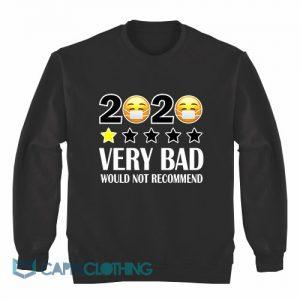 2020 One Star Very Bad Sweatshirt